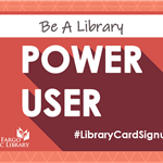 Be a Library Power User