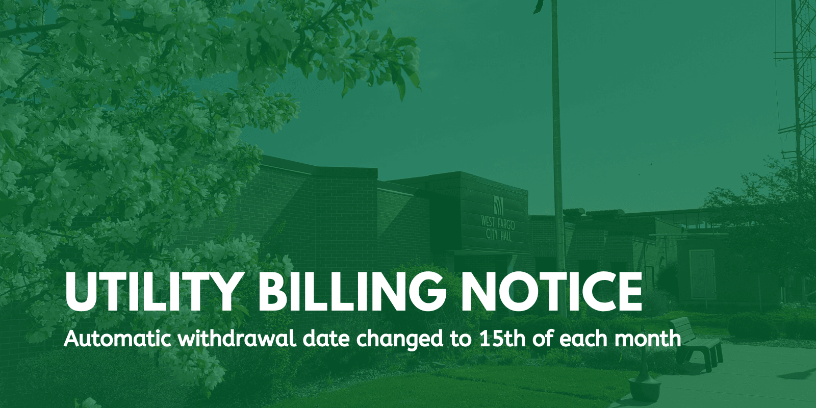 Utility billing notice - date of withdrawal changed