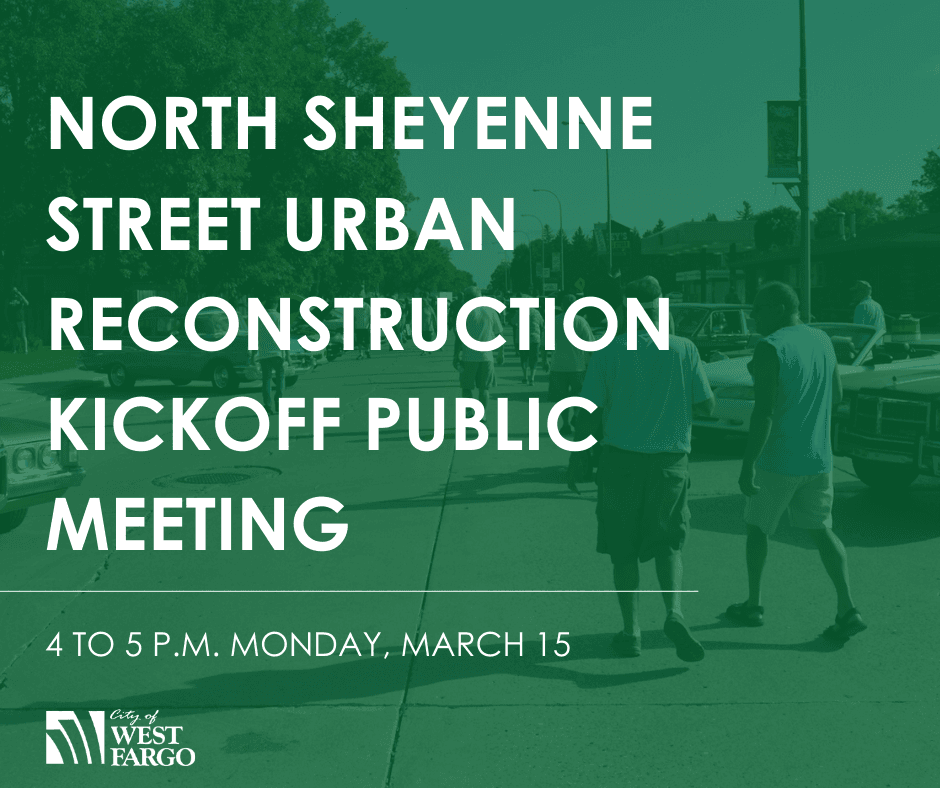 North Sheyenne Street Urban Reconstruction Project Kickoff Meeting