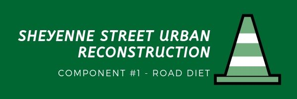 Sheyenne Street Urban Road Reconstruction Component - Road Diet